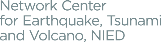 Network Center for Earthquake, Tsunami and Volcano, NIED